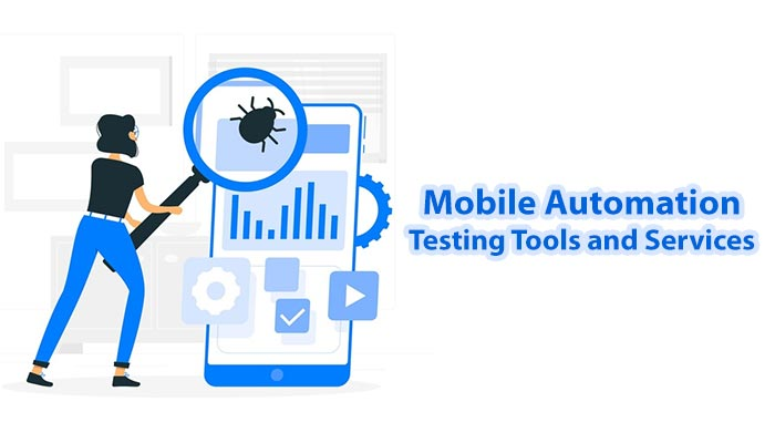 Mobile-Automation-Testing-Tools-and-Services