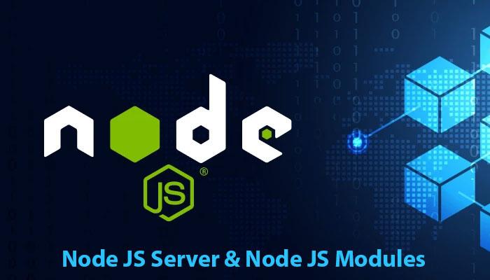Node-JS-Server-&-Node-JS-Modules